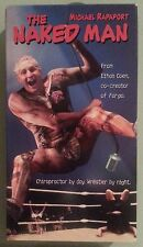 michael rapaport  THE NAKED MAN  rachel leigh cook   VHS VIDEOTAPE