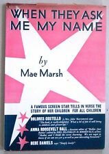 When They Ask Me My Name by Mae Marsh / 1st Ed. / 1932 / Castle Press Publishers