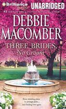 Three Brides, No Groom by Debbie Macomber (2014, MP3 CD, Unabridged)
