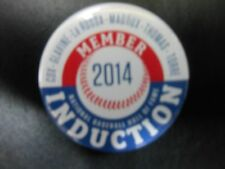 Hall Of Fame 2014 Member Induction Button : Thomas, Glavine, Maddux, Torre, Cox