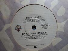 """Rod Stewart """"Da Ya Think I'm Sexy"""" Great Oz 7"""""""