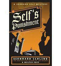 Self's Punishment by Bernhard Schlink, Walter Popp (Paperback) New Book
