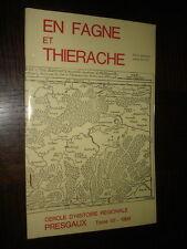 EN FAGNE ET THIERACHE - Tome VII - 1969 - Presgaux Belgique