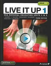 Live it Up 1 - VCE Physical Education Units 1 and 2 by Fiona Shepherd, Michelle