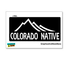 Colorado Native - State Pride - Window Bumper Locker Sticker