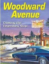 *NEW* SA CT520 Woodward Avenue : Cruising the Legendary Strip by Robert Genat