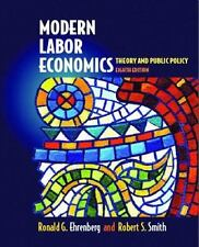 Modern Labor Economics: Theory and Public Policy (8th Edition)