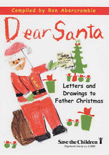 Dear Santa: Letters and Drawings to Father Christmas  Very Good Book