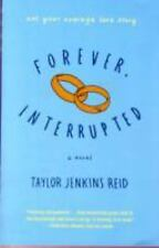 Forever, Interrupted: A Novel-ExLibrary