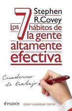 Los 7 Hábitos de la Gente Altamente Efectiva - Cuaderno de Trabajo by Stephen...