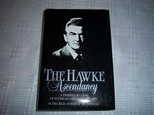 The Hawke Ascendacy By Paul Kelly  Book
