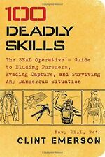 NEW - 100 Deadly Skills: The SEAL Operative's Guide to Eluding (PB) 147679605X