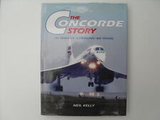 The Concorde Story - Neil Kelly