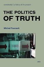 Semiotext(e) / Foreign Agents: The Politics of Truth by Michel Foucault...