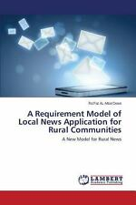A Requirement Model of Local News Application for Rural Communities by...