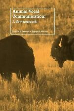 Animal Vocal Communication : A New Approach by Eugene S. Morton and Donald H....