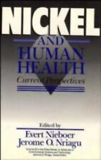 Nickel and Human Health: Current Perspectives (Advances in Environmental Science