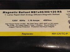 Magnetic Ballast MB1x96/HO/120 RS Sylvania FACTORY SEALED 2XF96HOT12/SS LAMPS