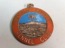 VINTAGE IMPERIAL COUNTY KENNEL CLUB MEDAL ENAMEL