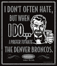 Oakland Raiders Fans. I Prefer to Hate (Anti-Broncos). Metal Sign
