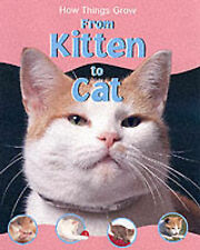 Morgan, Sally From Kitten to Cat (How Things Grow) Very Good Book