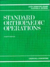 Standard Orthopaedic Operations: A Guide for the Junior Surgeon-ExLibrary