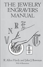 The Jewelry Engravers Manual by R. Allen Hardy and John J. Bowman (1994,...