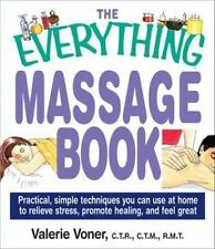 The Everything Massage Book (Everything (Health))