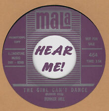 R&B REPRO: BUNKER HILL – THE GIRL CAN'T DANCE/CAN'T MAKE ME DOUBT MY  BABY -MALA