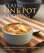 Classic One Pot Cooking: Over 300 Delicious Recipes from Around the World, Hajra