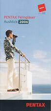 Prospetto PENTAX binocoli 2006 brochure opuscolo Binoculars binocolo Giappone