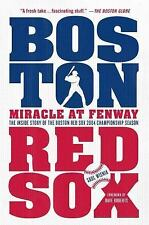 Miracle at Fenway: The Inside Story of the Boston Red Sox 2004 Championship Seas