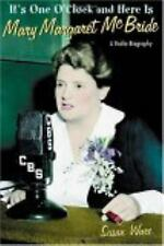 It's One O'Clock and Here Is Mary Margaret McBride: A Radio Biography-ExLibrary