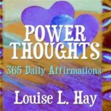 Power Thoughts : 365 Daily Affirmations by Louise L. Hay (2005, Paperback)