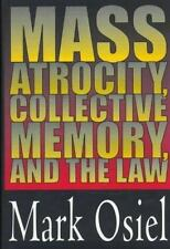 Mass Atrocity, Collective Memory, and the Law-ExLibrary