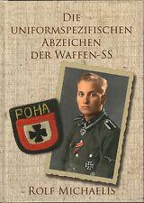 1870: Die Uniformspezifischen Abzeichen der Waffen-SS, Rolf Michaelis