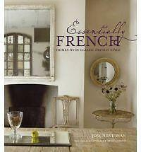 Essentially French Homes with Classic Style Hardback Book