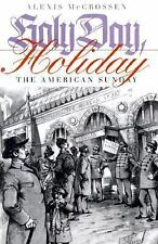 Holy Day, Holiday: The American Sunday-ExLibrary