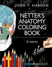Netter's Anatomy Coloring Book: with Student Consult Access, 2e Netter Basic Sc