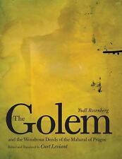 The Golem and the Wondrous Deeds of the Maharal of Prague