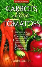 Carrots Love Tomatoes Louise Riotte Brand New Paperback Planting Guide WF139