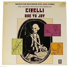 CIVELLI & HIS CONSORT Ode To Joy Suites For Recorder & Jazz LP Classical Fusion