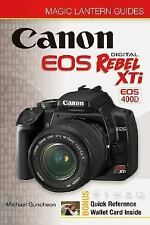 Magic Lantern Guides: Canon EOS Digital Rebel  XTi EOS 400D by Guncheon, Michae