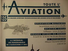 TOUTE L'AVIATION 135 / GULFSTREAM / ILLIOUCHNE IL2 IL10/ PROTOTYPES LUFTWAFFE