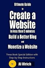 Ultimate Guide to Create a Website in Less Than 5 Minutes and Build a Better...