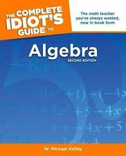 The Complete Idiot's Guide to Algebra, 2nd Edition (Complete Idiot's Guide to)