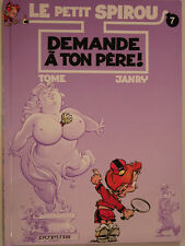 LE PETIT SPIROU ** TOME 7 DEMANDE A TON PERE ** NEUF REED 2003 TOME/JANRY
