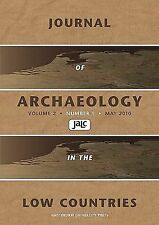 Journal of Archaeology in the Low Countries 201 (2010, Paperback)