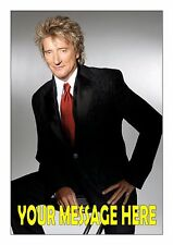 ROD STEWART HAPPY BIRTHDAY  TOPPER A4  EDIBLE ICED/ ICING FROSTING PERSONALISED