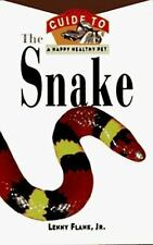 The Snake: An Owner's Guide to a Happy Healthy Pet-ExLibrary